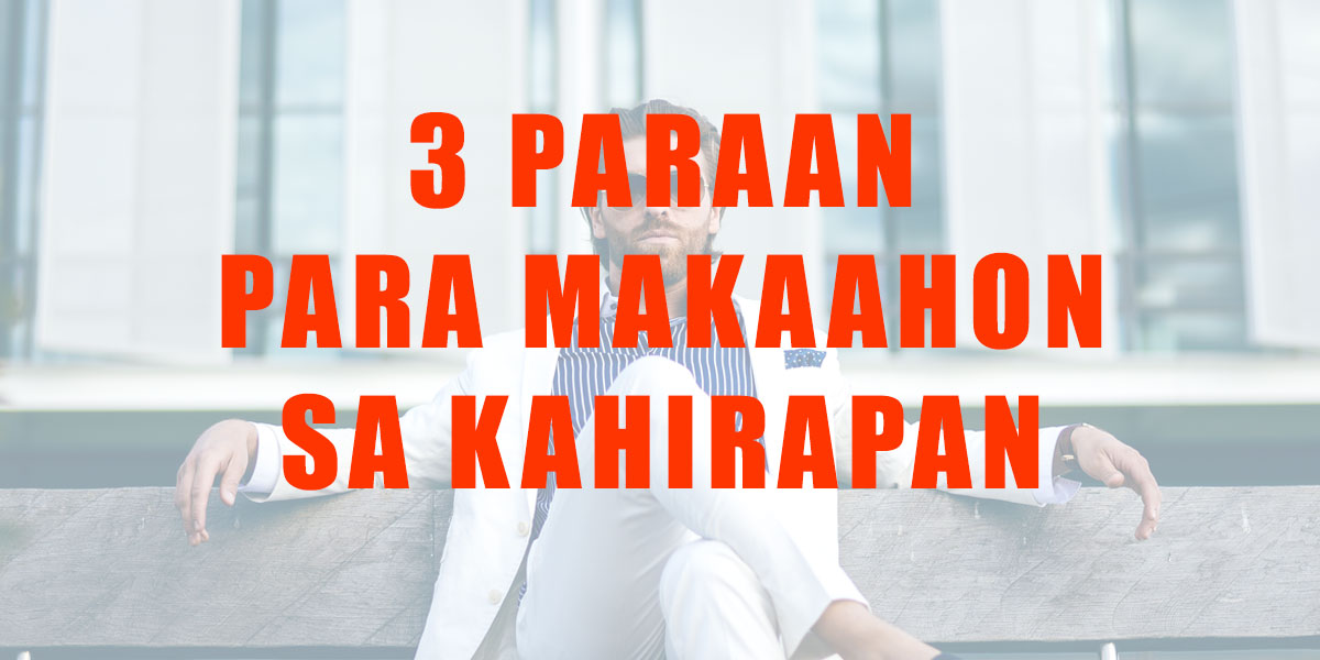 3 Paraan para MAKAAHON saKAHIRAPAN