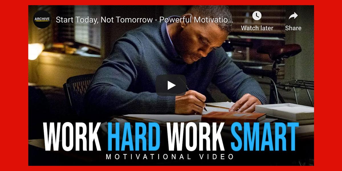 Start Today, Not Tomorrow – Powerful Motivational Speech Video forSUCCESS