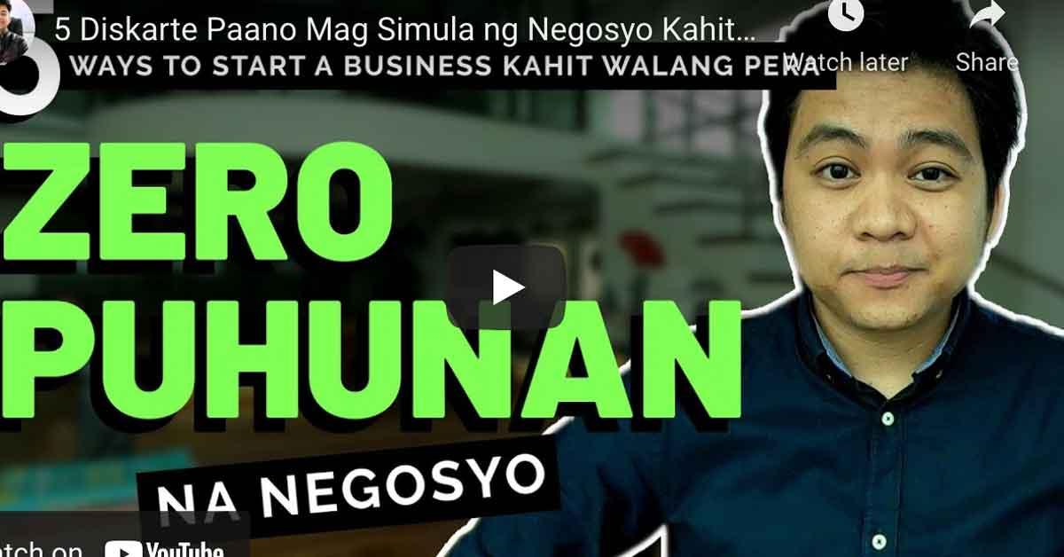 5 Diskarte Paano Mag Simula ng Negosyo Kahit WalangPera